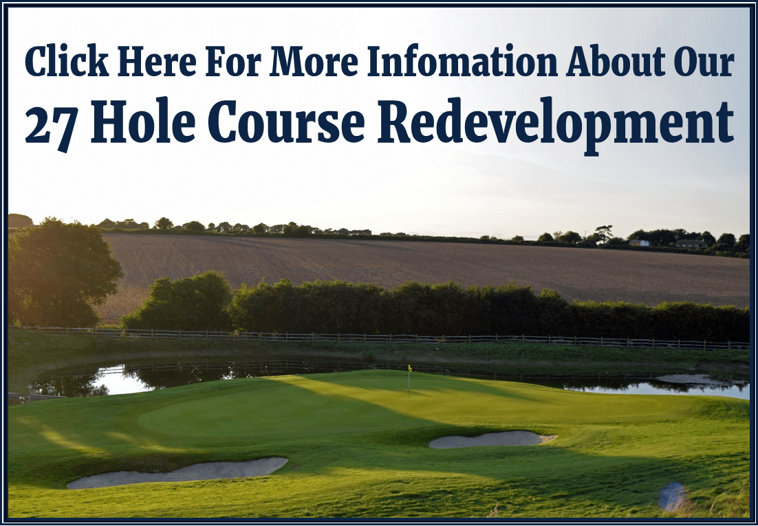27 Hole Course Redevelopment